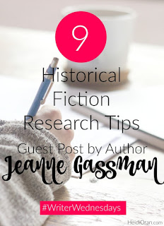 http://heidioran.com/blog/writer-wednesdays-9-historical-fiction-research-tips-a-guest-post-by-author-jeanne-gassman/