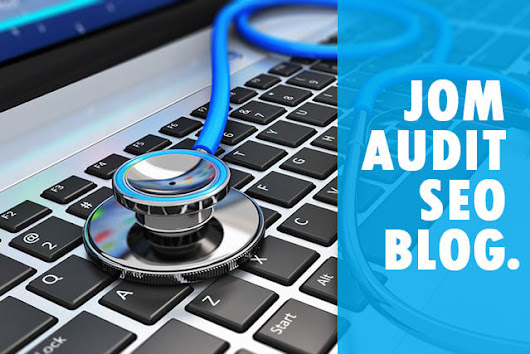 Jom Audit SEO Blog Anda