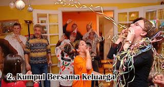 Kumpul Bersama Keluarga merupakan tradisi dan kebiasan unik yang terjadi di Indonesia saat tahun baru