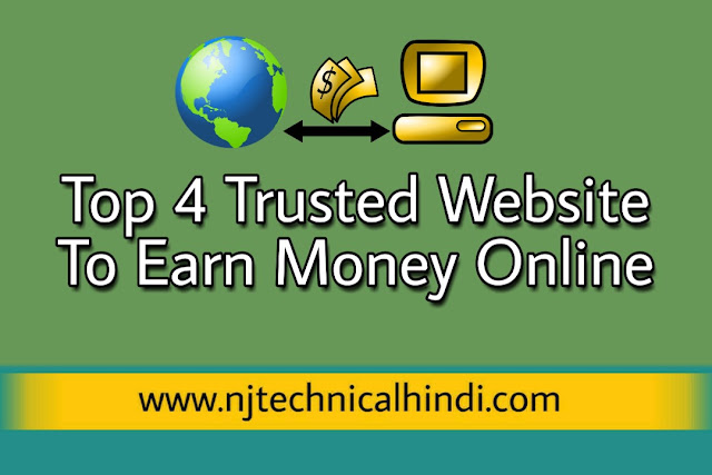 Top 4 Trusted Website to Make Money Online