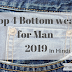 Top 4 bottom wear for men 2019 । in hindi।
