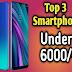 Best smart phone under 6000