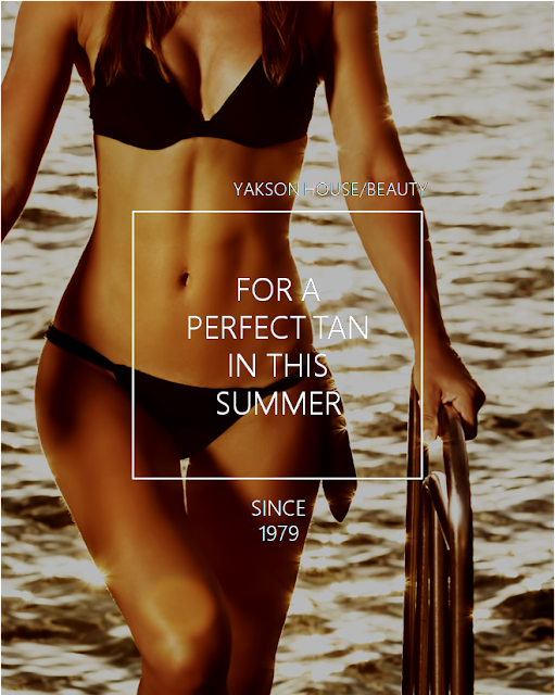 [YAKSON] FOR A PERFECT TAN IN SUMMER / GORGEOUS SKIN / SKIN CARE / BEAUTY TIPS