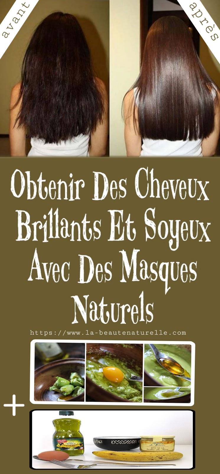 Obtenir Des Cheveux Brillants Et Soyeux Avec Des Masques Naturels