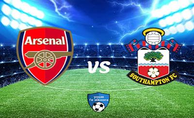 مشاهدة مباراة ساوثهامتون وآرسنال بث مباشر اليوم 26-1-2021 في الدوري الإنجليزي.