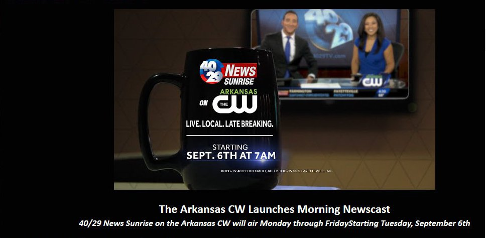 Arkansas TV NEWS: Arkansas CW to Start Airing Morning News