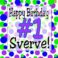 Happy FIRST Birthday Sverve! #SverveTurns1