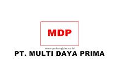 Lowongan Kerja Padang PT. Multi Daya Prima Desember 2019