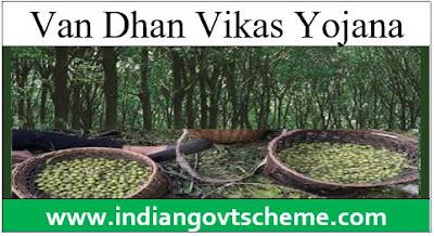 Van Dhan Vikas Yojana