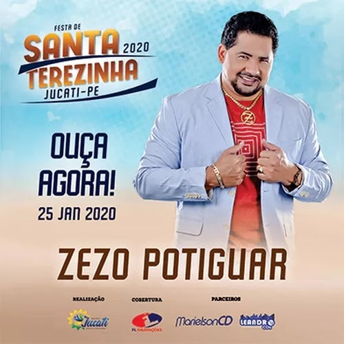 Zezo Potiguar - Festa de Santa Terezinha - Jucati - PE - Janeiro - 2020