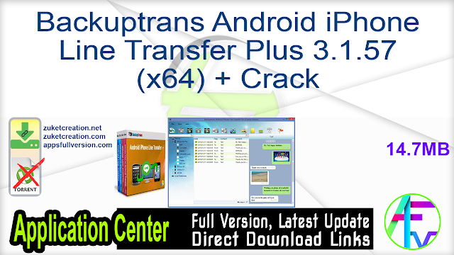 Backuptrans Android iPhone Line Transfer Plus 3.1.57 (x64) + Crack