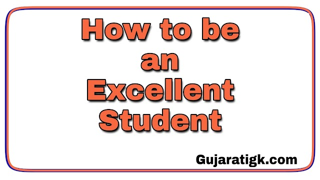 How to be an Excellent Student