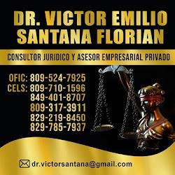 DR. VÍCTOR EMILIO SANTANA FLORIÁN-Consultor Jurídico y Asesor Empresarial Privado