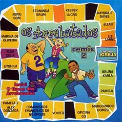 Baixar CD Gospel Os Arrebatados Remix 2