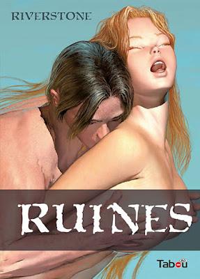 Ruines, une BD pour adulte de Riverstone aux éditions Tabou BD