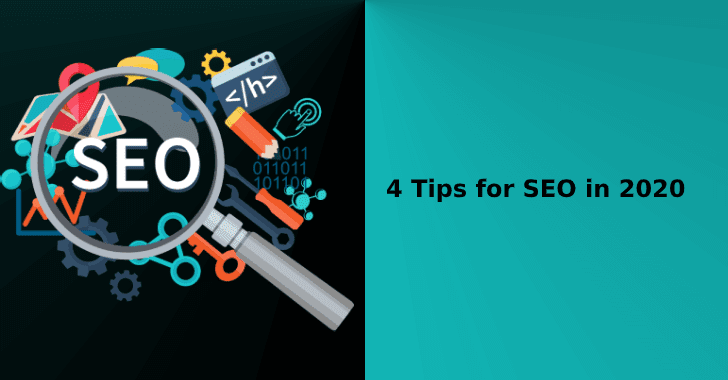 4 Tips for SEO in 2020
