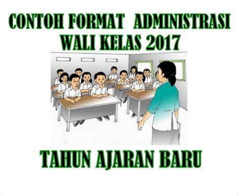 Contoh Format Administrasi Wali Kelas 2017 Tahun Ajaran Baru