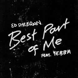 Best Part of Me – Ed Sheeran feat. YEBBA Mp3