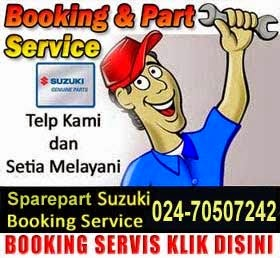 booking sparepart servis mobil suzuki semarang kendal ungaran salatiga weleri blora purwodadi demak pati