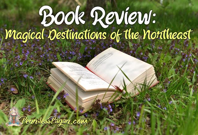 Penniless Pagan review Magical Destiantions of the Northeast Natalie Zaman