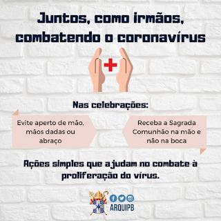 ARQUIDIOCESE DA PARAÍBA DIVULGA ORIENTAÇÕES PARA EVITAR PROLIFERAÇÃO DO CORONAVÍRUS