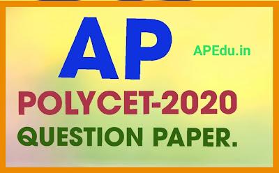 AP POLYCET-2020 ENTRANCE QUESTION PAPER & KEY