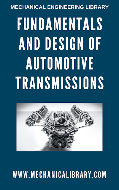 Fundamentals and Design of Automotive Transmissions - MechanicaLibrary.com Exclusive - Mechanical Engineering Library
