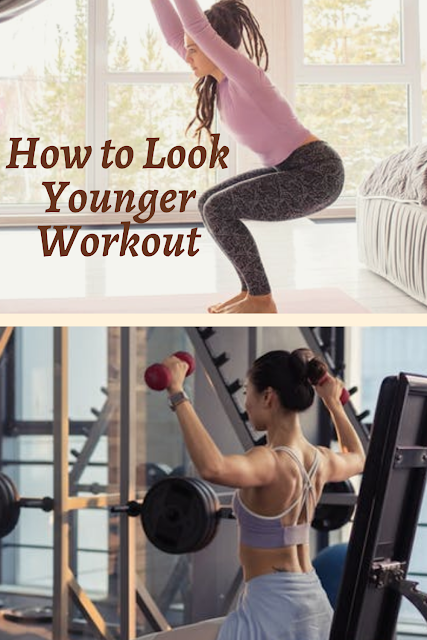 How to Look Younger Workout