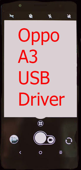 Oppo A3 USB Driver Download