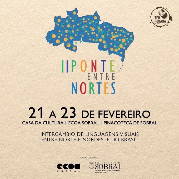 Prefeitura de Sobral apresenta II Festival Ponte Entre Nortes