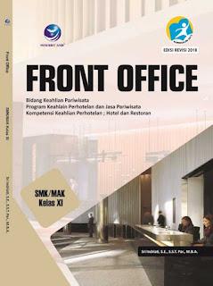 Front Office - Bidang Keahlian Pariwisata Program Keahlian Perhotelan dan Jasa Pariwisata Kompetensi Keahlian Perhotelan, Hotel dan Restoran SMK/MAK Kelas XI