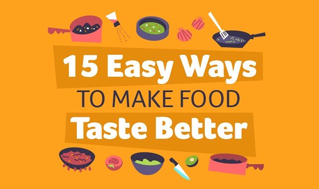 15 Easy Ways to Make Food Taste Better