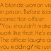 A blonde woman visits her husband in prison 😂😂