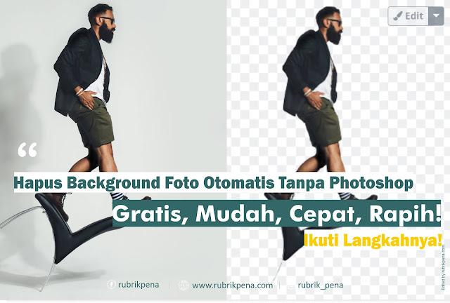 cara hapus background latar belakang foto online otomatis gatis tanpa photoshop dan coreldraw