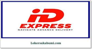 Lowongan Kerja ID Express Sukabumi Terbaru
