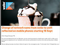 Change of network name from webe to unifi reflected on mobile phones starting 15 Sept