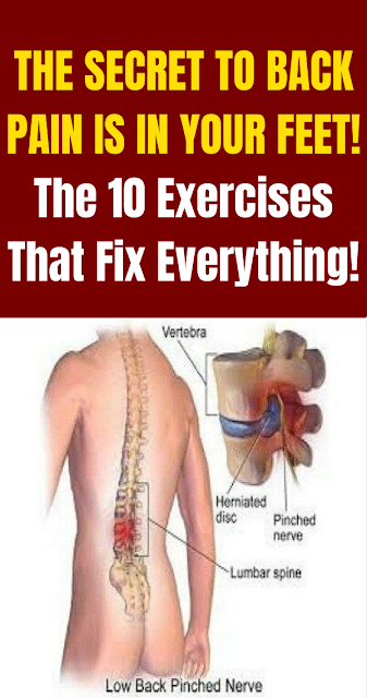 The Secret to Back Pain is In Your Feet! The 10 Exercises That Fix Everything!