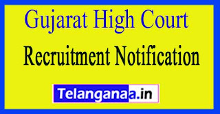 Gujarat High Court Recruitment Notification 2017Last date 31-03-2017