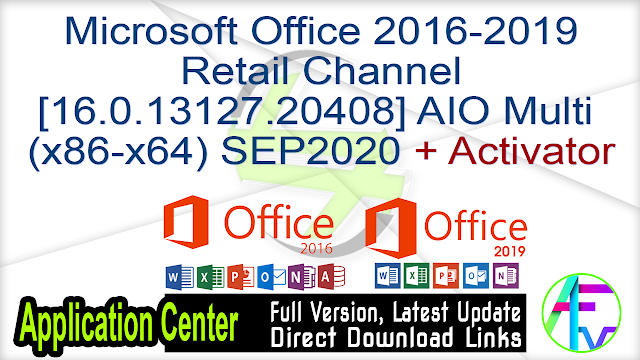 Microsoft Office 2016-2019 Retail Channel [16.0.13127.20408] AIO Multi (x86-x64) SEP2020 + Activator