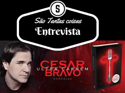 Entrevista com Cesar Bravo