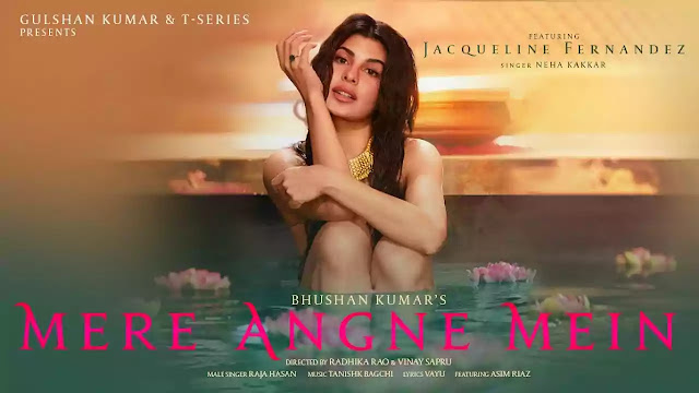 Mere Angne Mein song Lyrics in Hindi   Jacqueline
