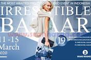 Promo Dan Event Irresistible Bazaar 19 Grand Indonesia Jakarta 11 - 15 Maret 2020