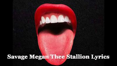 Savage Megan Thee Stallion Lyrics