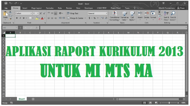 Aplikasi Rapor Excel MI MTS MA Kurikulum  APLIKASI RAPORT EXCEL KURIKULUM 2013 (K13) MI MTS MA DAN APLIKASI RAPOR (ARD) MADRASAH
