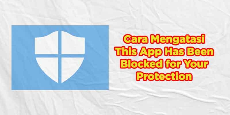 this app has been blocked on windows 10