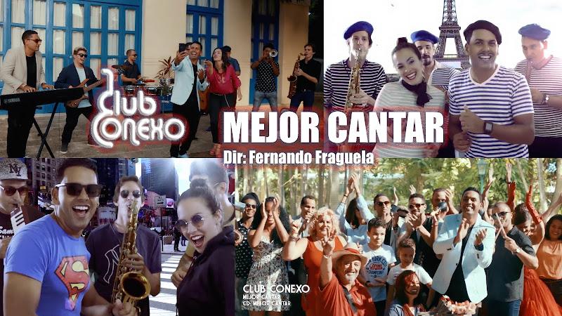 Club Conexo - ¨Mejor Cantar¨ - Videoclip - Director: Fernando Fraguela. Portal Del Vídeo Clip Cubano