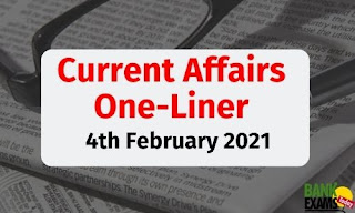 Current Affairs One-Liner: 4th February 2021