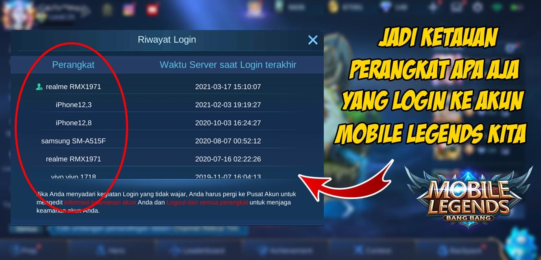 Cara Melihat Riwayat Login Game Mobile Legends 2021 Rumah Multimedia
