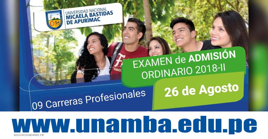 Admisión UNAMBA 2018-2 (Examen 26 Agosto) Inscripción Examen Admisión Ordinario - Universidad Nacional Micaela Bastidas de Apurímac - www.unamba.edu.pe
