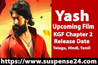 Yash and Sanjay Dutt Upcoming New Film KGF Chapter 2 cast,release date,box office,budget